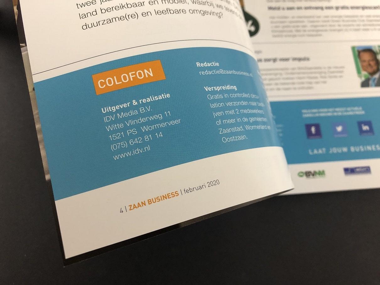 Zakelijke Bladen of bedrijfsbladen IJmondiaan Business en Zaan Business zijn compleet vernieuwd en vervaardigd in opdracht van IDV Media B.V.